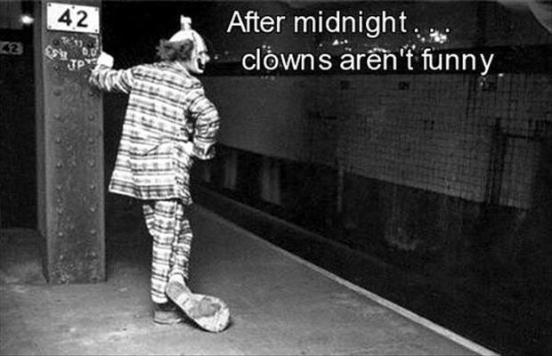 clowns not funny