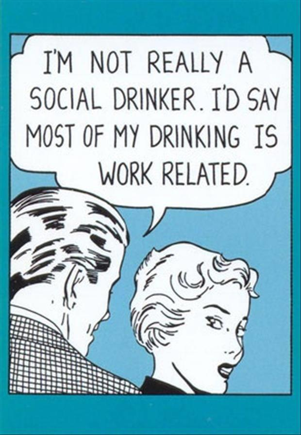 drinking is work related