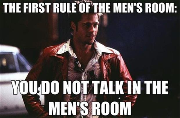 first rule of mens room