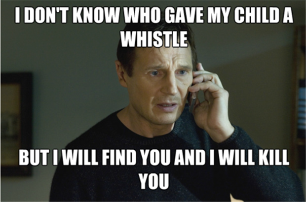 gave my kid a whistle