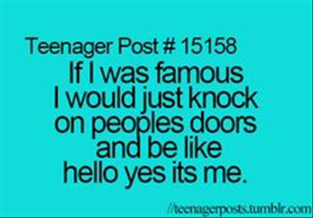 if I was famous