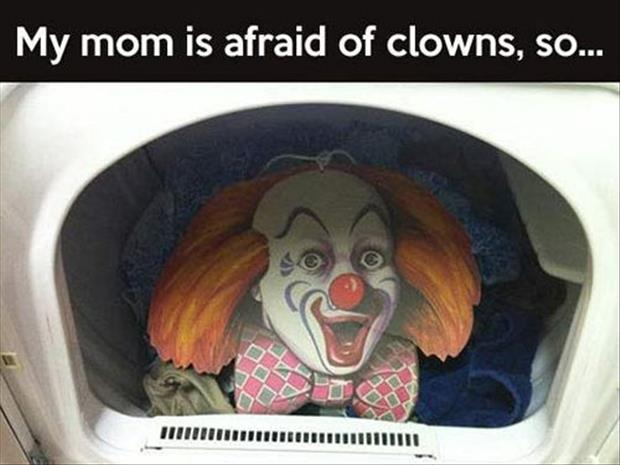 mom is afraid of clowns