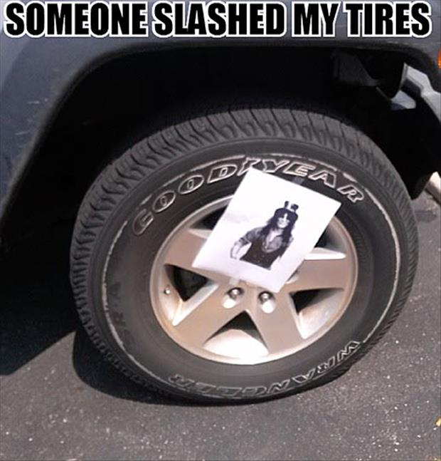 slashed my tires