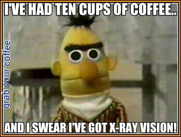 ten cups of coffee