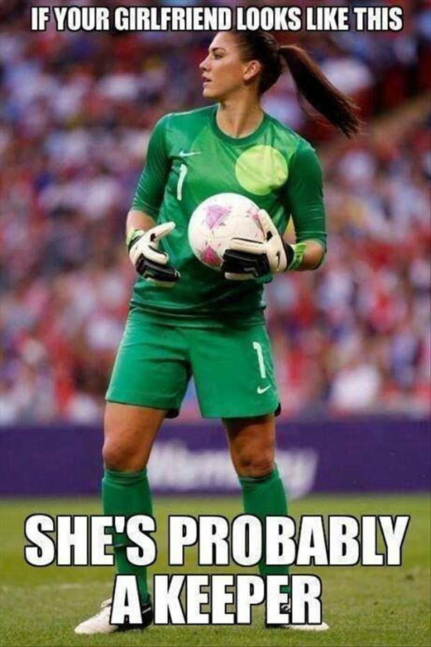 your girlfriend is a keeper