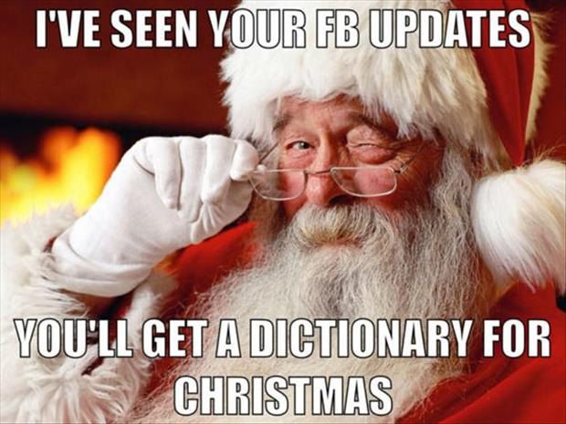 you're getting a dictionary for christmas