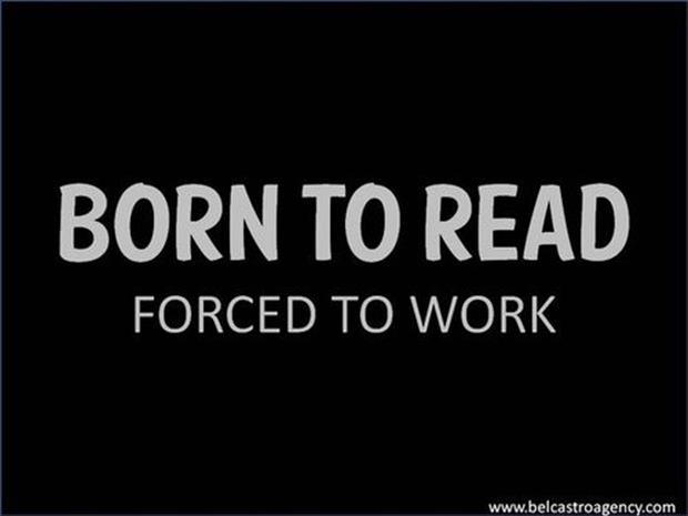I am born to read