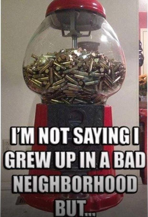 growing up in a bad neighborhood