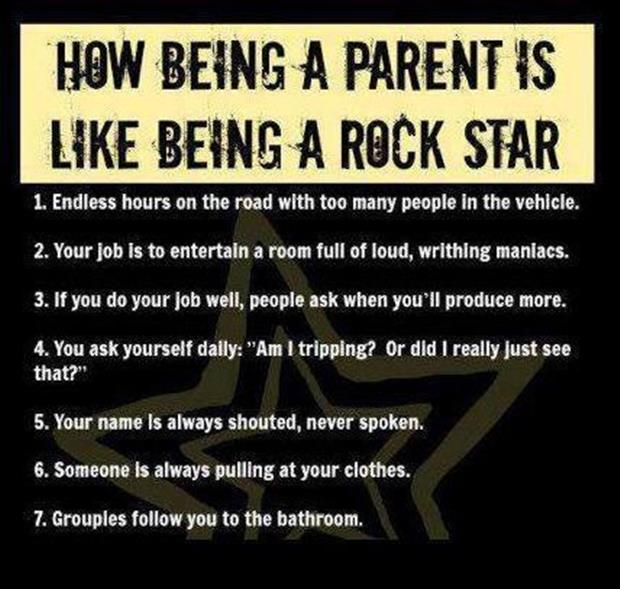 parents are like rock stars