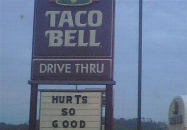 taco bell hurts so good