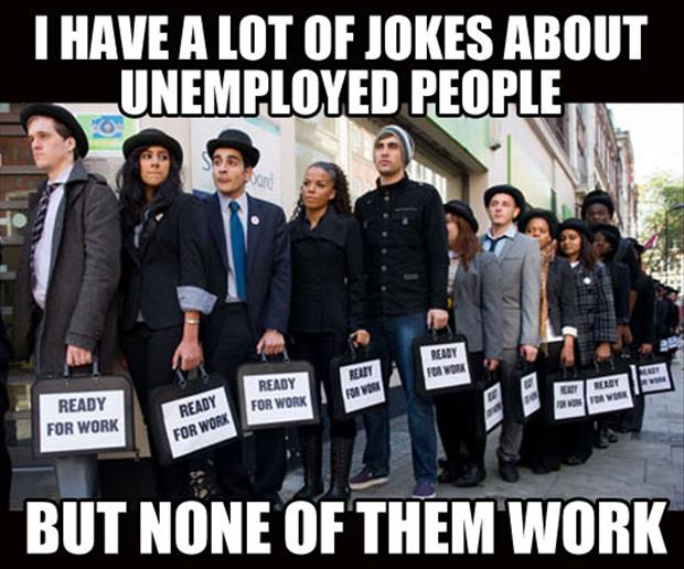 unemployed jokes