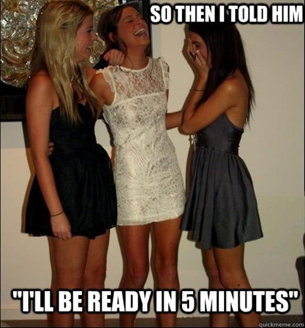women will be ready in five minutes
