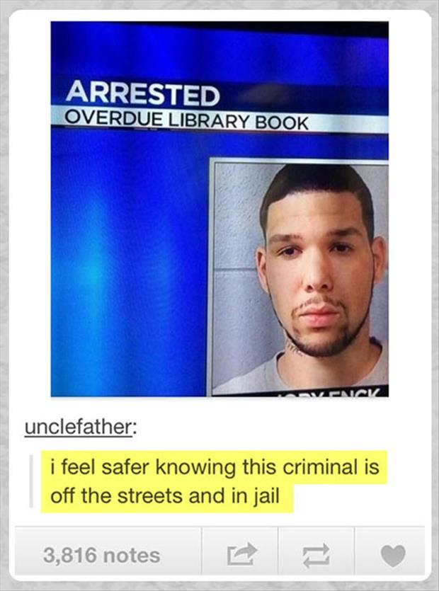 arrested for over due library book