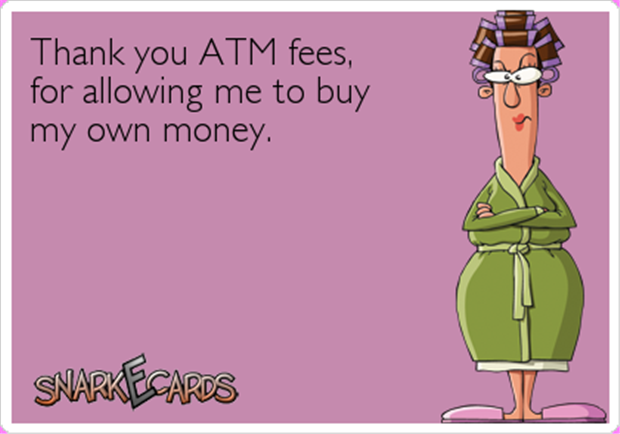funny atm fees