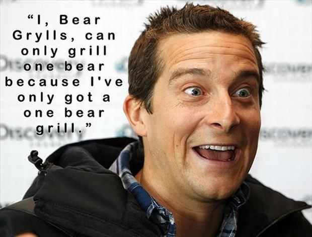 funny bear grill quotes