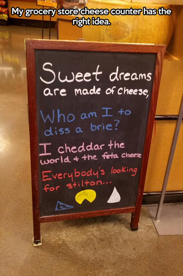 funny signs about cheese
