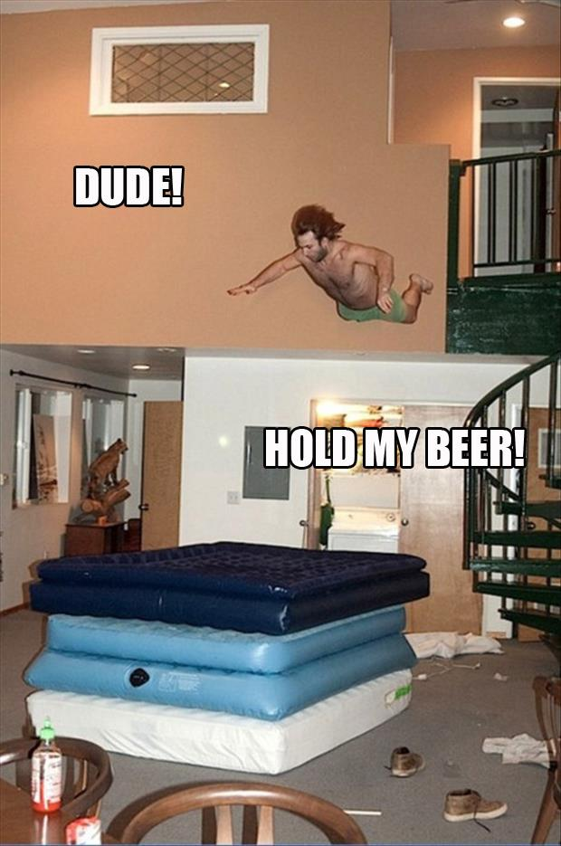 hold my beer (6)