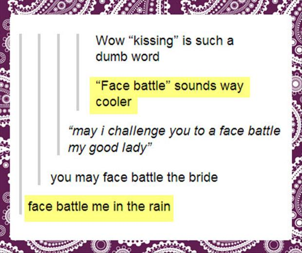 kissing or face battle