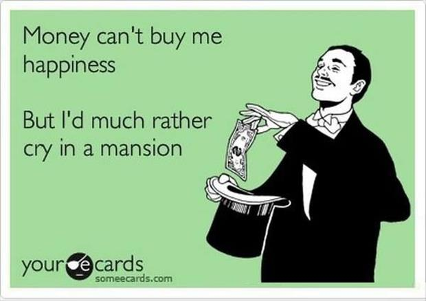 money can't buy me happiness
