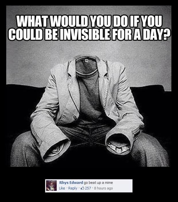 what would you do if you could be invisible for a day