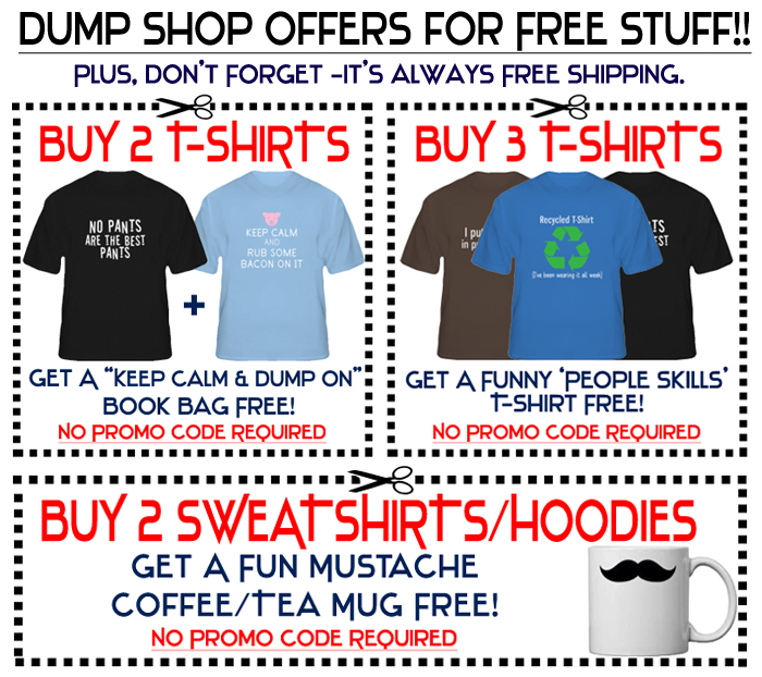 DumpShop Freebie Offers