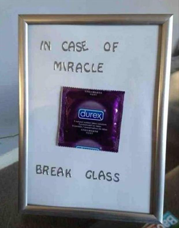 in case of miracle break glass