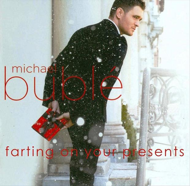 michael buble farting on your presents