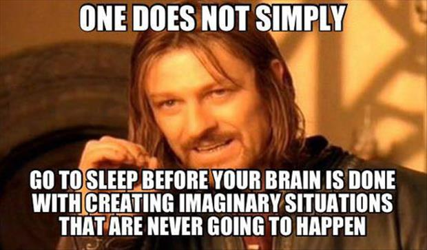 one does not simply go to sleep
