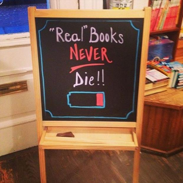 real books don't lose their batteries