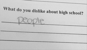 what do you dislike about highschool
