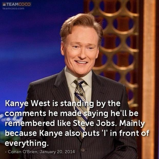 Conan O' Brien quotes funny pictures