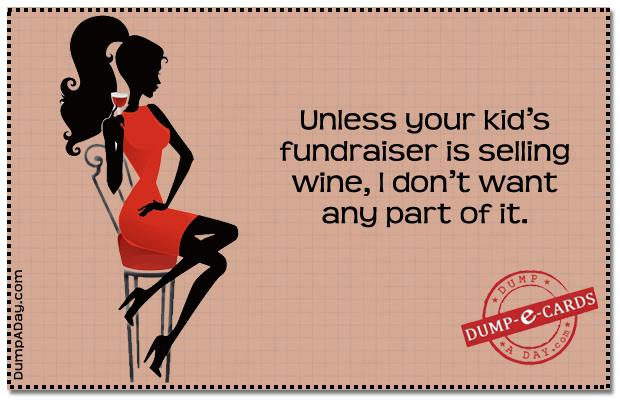 Fundraiser selling wine Dump E-card