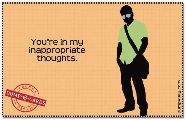 Inappropriate thoughts Dump E-card