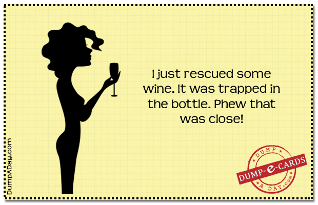 Rescued the wine