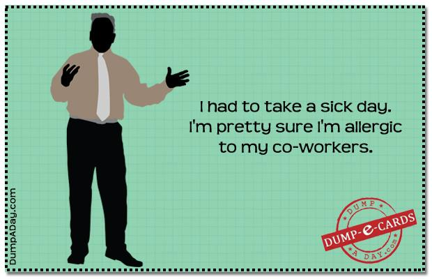 Sick day Dump E-card