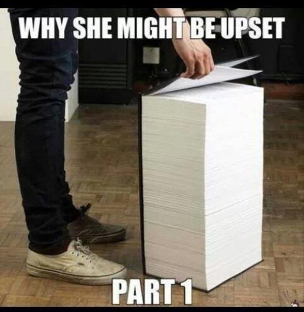 a reason a woman might be upset part one