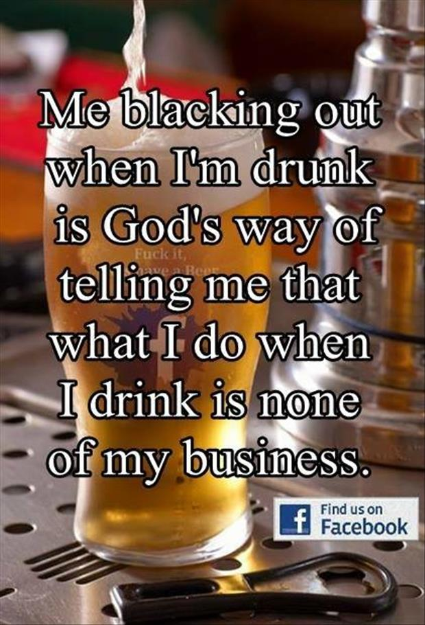 black out drunk funny quotes