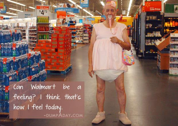 can wal mart be a feeling