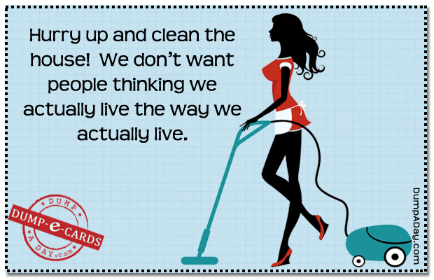 cleaning the house Dump-E-Card