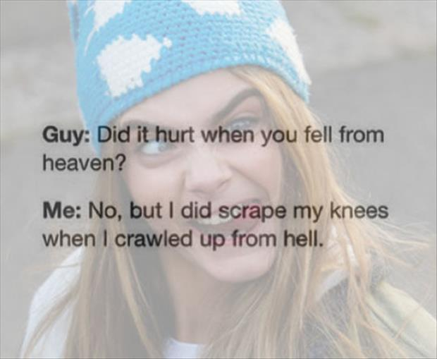 did it hurt when you fell from heaven