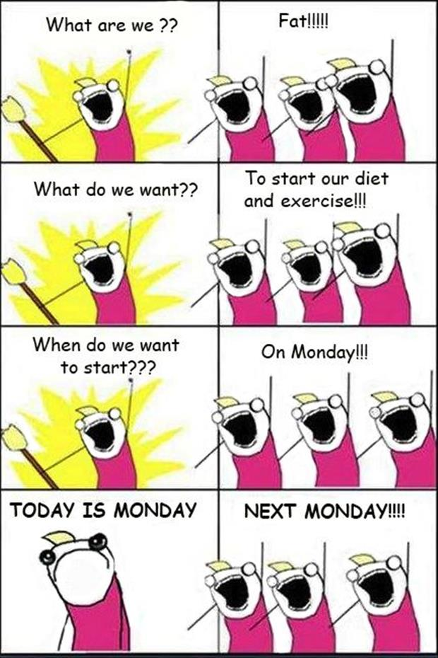 dieting on Monday