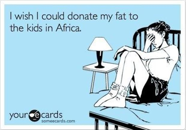 donate my body fat to the kids in africa