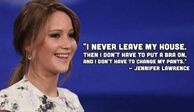 jennifer lawrence doesn't leave her house