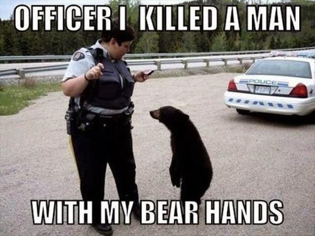 killed a man with my bear hands