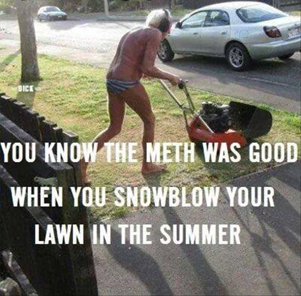 snowblower funny meth