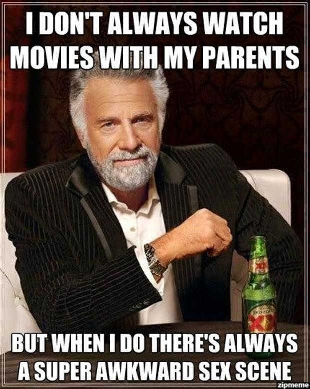 watching movies with my parents
