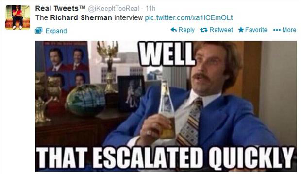 well that escalated quickly richard sherman