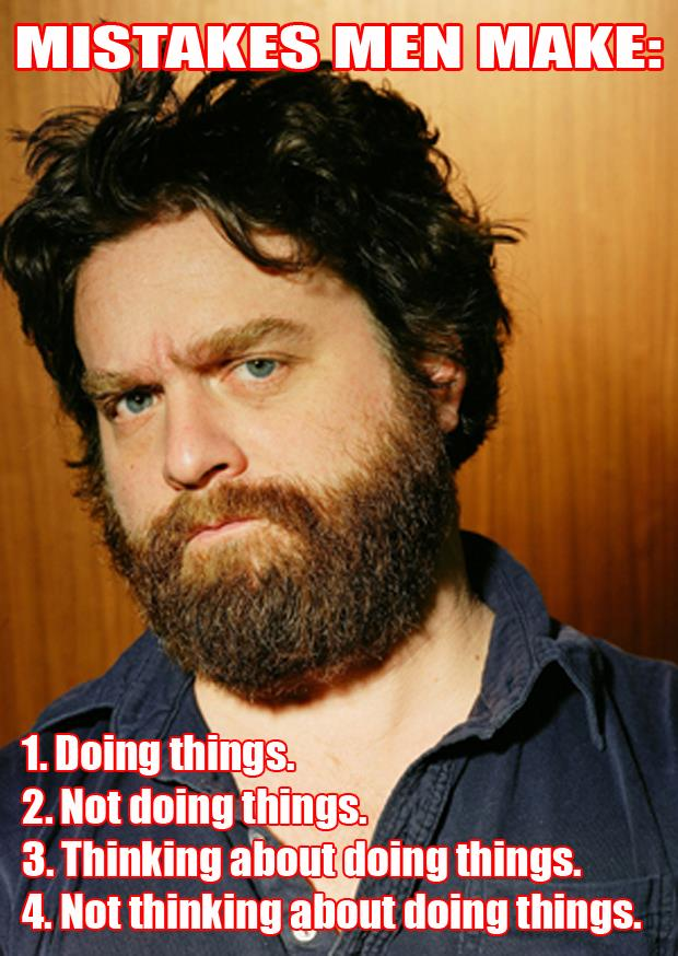 a Zach Galifianakis quotes