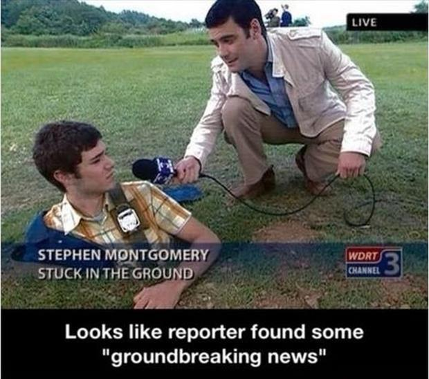 ground breaking news funny