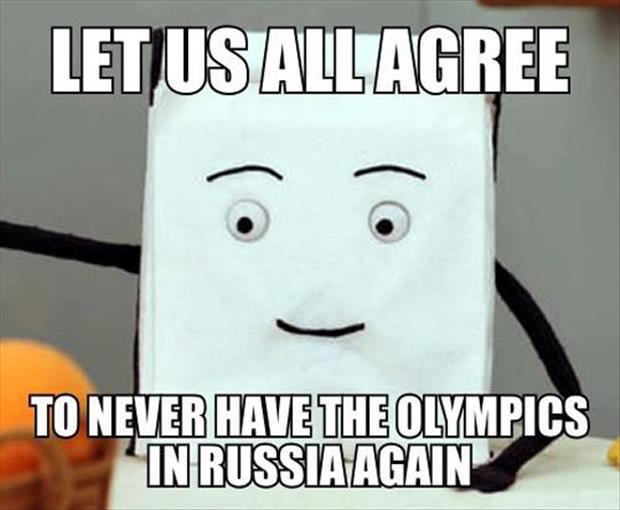 never have the olympics in russia again